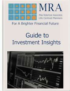 Download our Guide to Investment Insights. Independent Financial Adviser, Independent Financial Planners, Financial Planning, Personal Financial Planning, Personal Finances, Pensions, Retirement Planning, Tax Planning, Cash Flow Budgeting, Banking, Insurance, Mortgages, Savings, Investments, Estate Planning, Later Life Forecasting, Investment Portfolio, Financial Guidance, Financial Advice, Financial Security, Family Protection, Tax Efficient Investments, Saving For Long Term Goals.