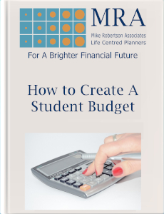Download our Ebook for Creating a Student Budget Ebook. Independent Financial Adviser, Independent Financial Planners, Financial Planning, Personal Financial Planning, Personal Finances, Pensions, Retirement Planning, Tax Planning, Cash Flow Budgeting, Banking, Insurance, Mortgages, Savings, Investments, Estate Planning, Later Life Forecasting, Investment Portfolio, Financial Guidance, Financial Advice, Financial Security, Family Protection, Tax Efficient Investments, Saving For Long Term Goals.