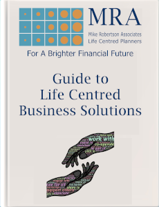 Download our Guide to Life Centred Business Solutions. Independent Financial Adviser, Independent Financial Planners, Financial Planning, Personal Financial Planning, Personal Finances, Pensions, Retirement Planning, Tax Planning, Cash Flow Budgeting, Banking, Insurance, Mortgages, Savings, Investments, Estate Planning, Later Life Forecasting, Investment Portfolio, Financial Guidance, Financial Advice, Financial Security, Family Protection, Tax Efficient Investments, Saving For Long Term Goals.