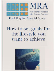 Download our Guide to Setting Goals for the Lifestyle you Want to Achieve. Independent Financial Adviser, Independent Financial Planners, Financial Planning, Personal Financial Planning, Personal Finances, Pensions, Retirement Planning, Tax Planning, Cash Flow Budgeting, Banking, Insurance, Mortgages, Savings, Investments, Estate Planning, Later Life Forecasting, Investment Portfolio, Financial Guidance, Financial Advice, Financial Security, Family Protection, Tax Efficient Investments, Saving For Long Term Goals.