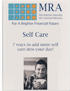Download our Ebook to find out how to add more Self Care into your day. Independent Financial Adviser, Independent Financial Planners, Financial Planning, Personal Financial Planning, Personal Finances, Pensions, Retirement Planning, Tax Planning, Cash Flow Budgeting, Banking, Insurance, Mortgages, Savings, Investments, Estate Planning, Later Life Forecasting, Investment Portfolio, Financial Guidance, Financial Advice, Financial Security, Family Protection, Tax Efficient Investments, Saving For Long Term Goals.